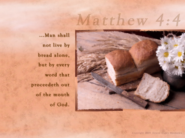 man shall not live on bread alone.jpg
