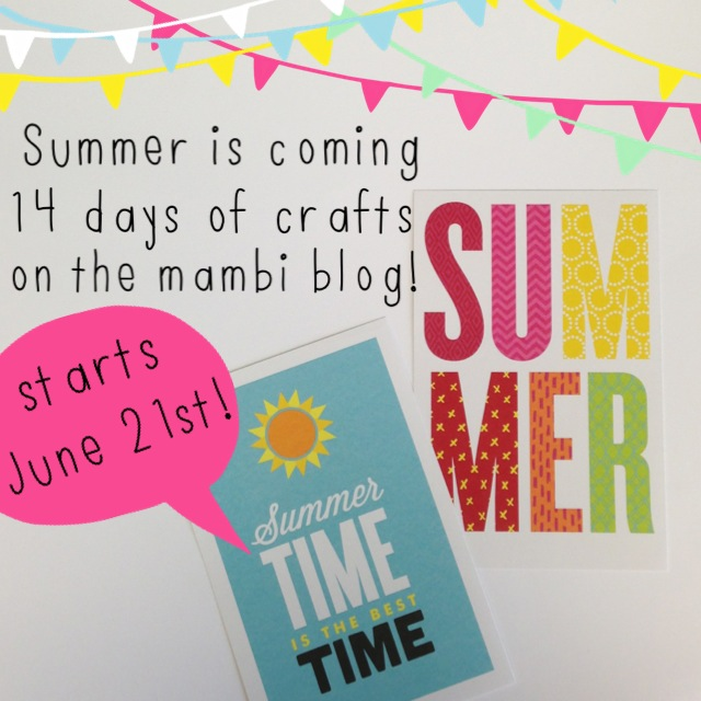 14 Days of summer crafts on the me & my BIG ideas blog. Check back daily!