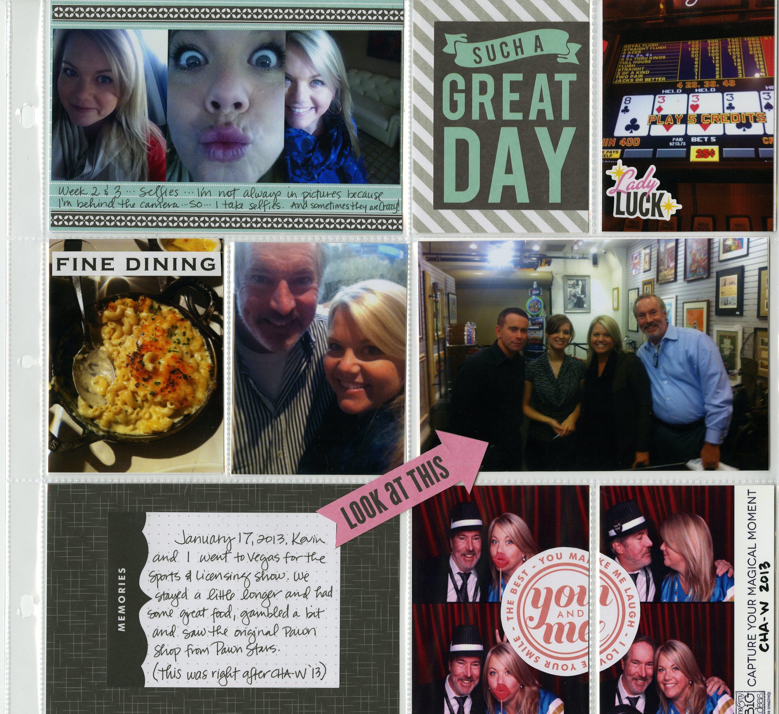Steph's 2013 - Weeks 2 & 3