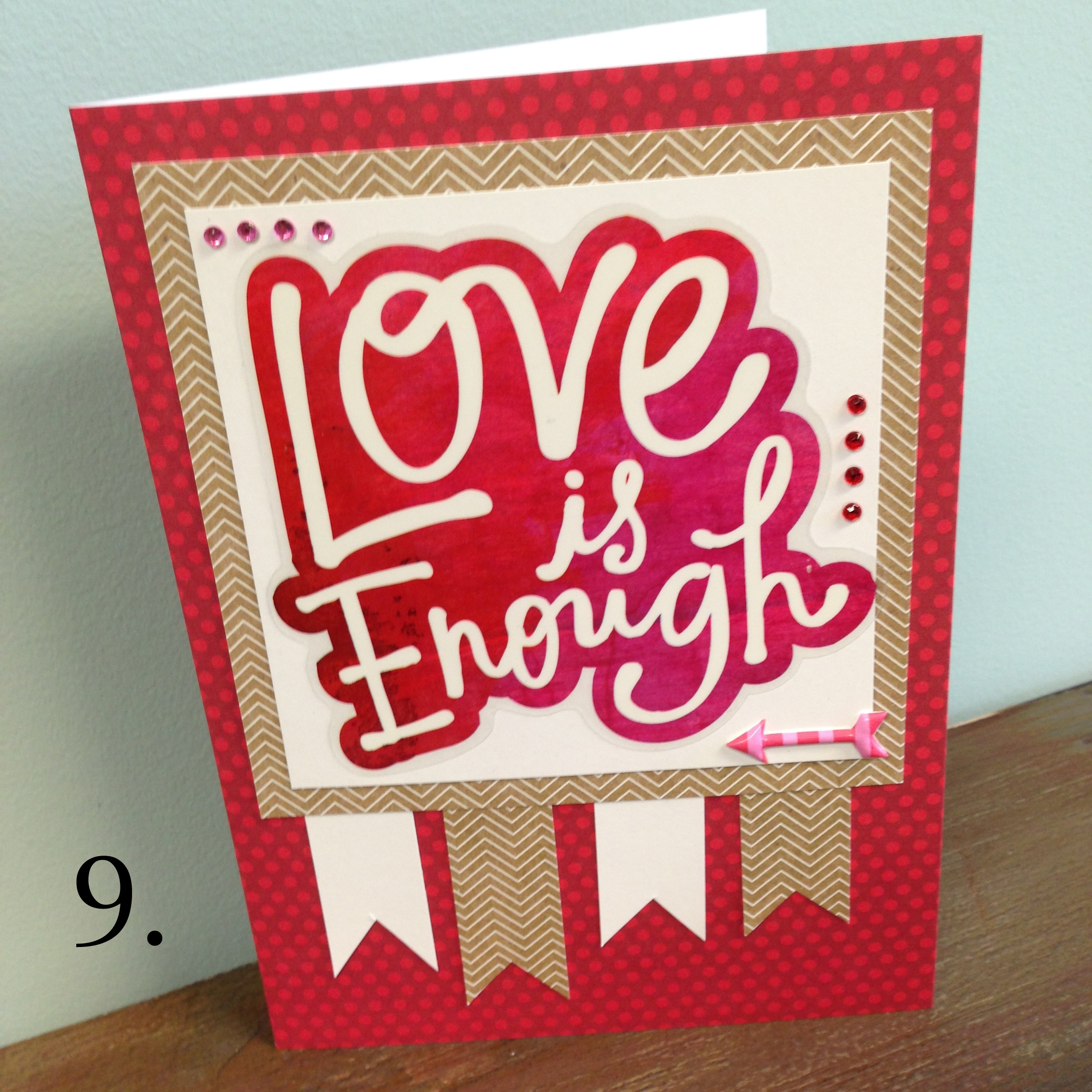 9. Love is Enough card made with mambi (me & my BIG ideas) jumbo stickers that just came out at Michaels. .jpg
