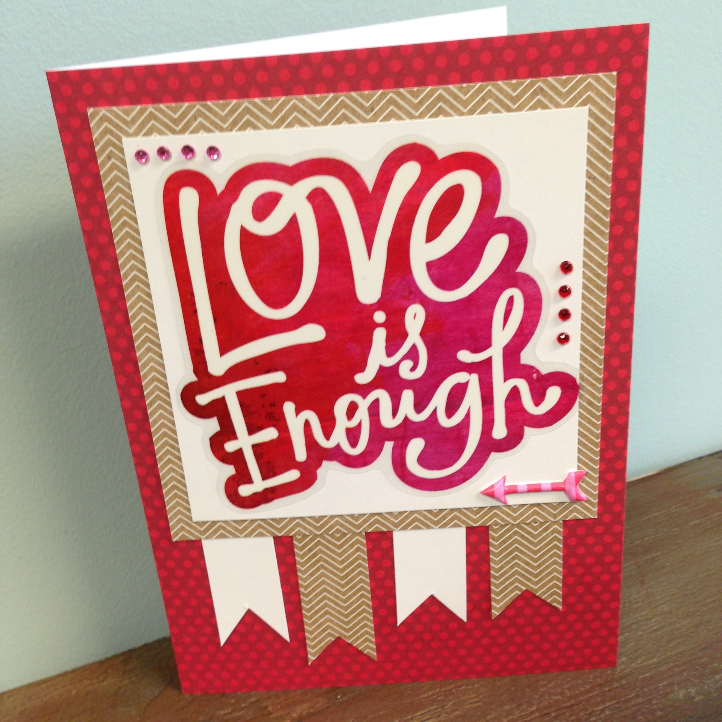 Love is Enough card made with mambi (me & my BIG ideas) jumbo stickers that just came out at Michaels. .jpg