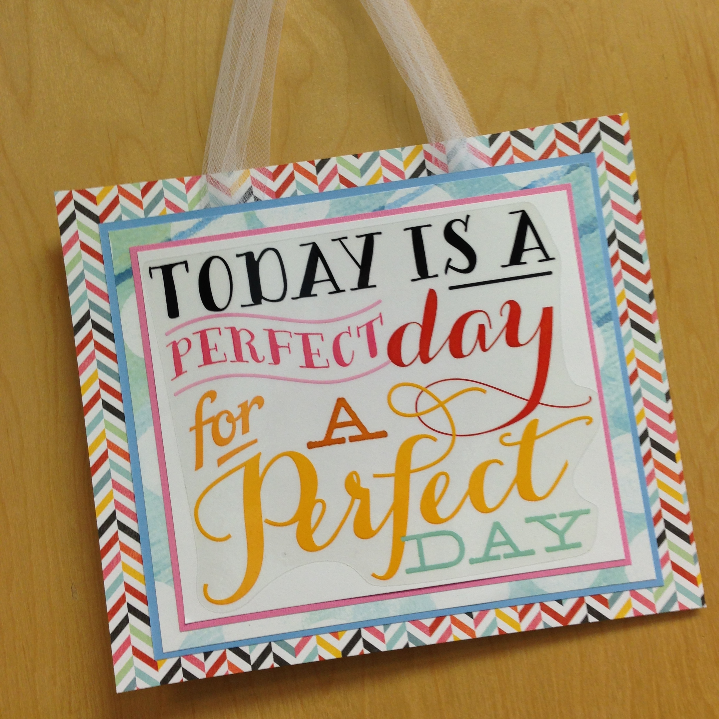 Today is a perfect day for a perfect day sign made with mambi JUMBO stickers now in Michaels stores..jpg