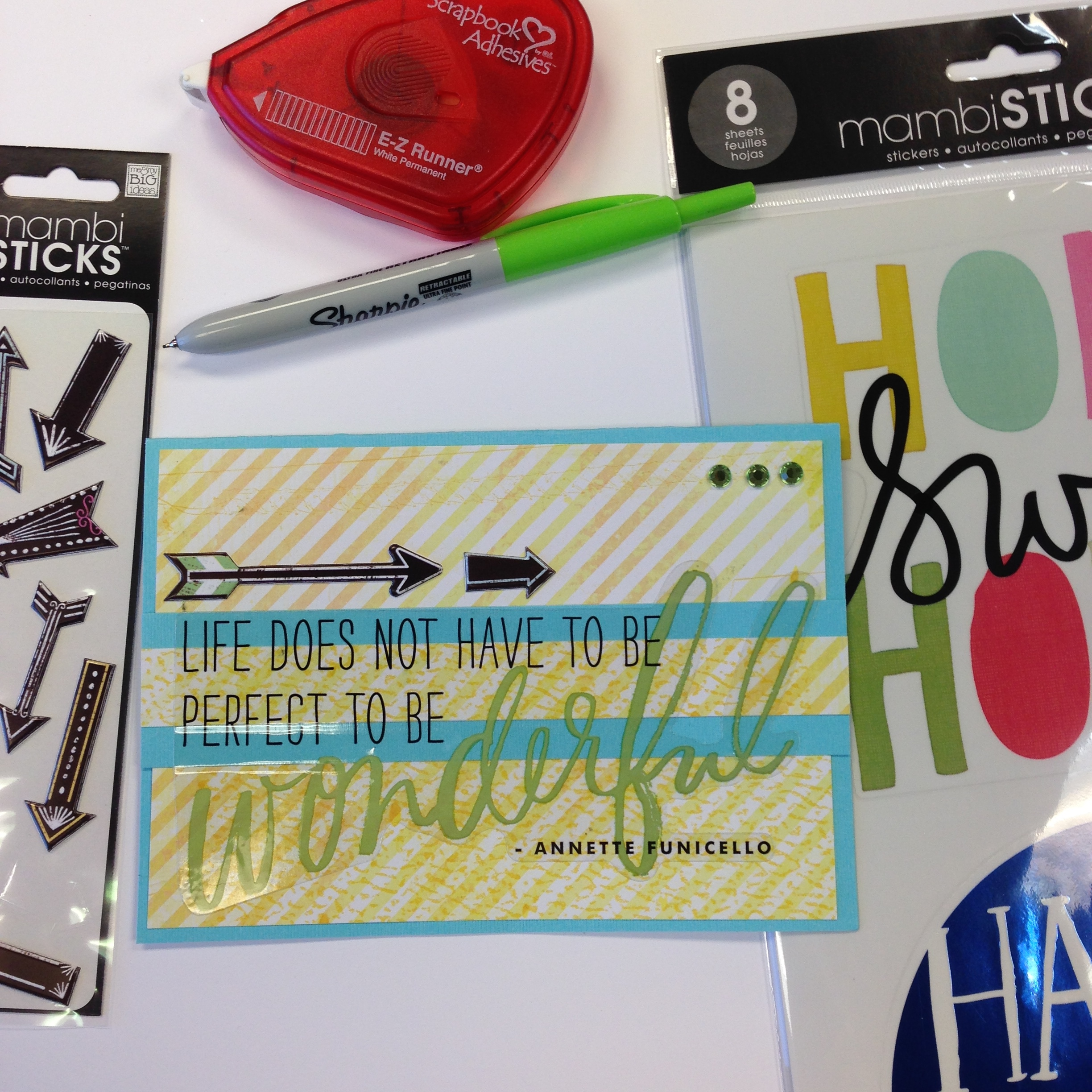 Home Jumbo Stickers with inspirational quotes.