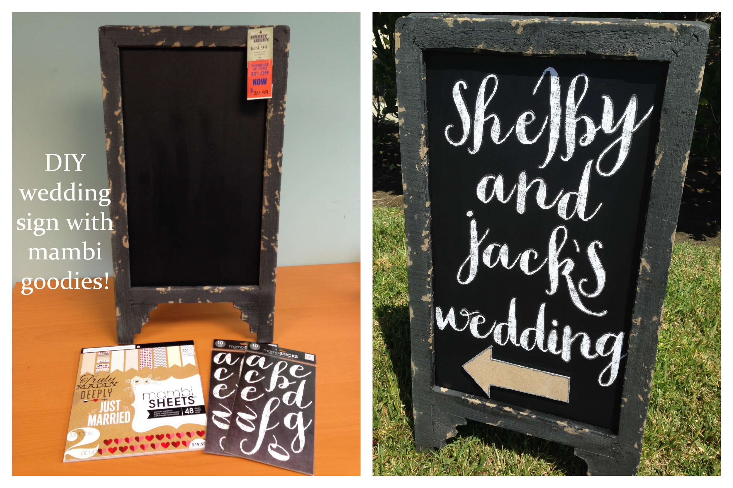 DIY wedding sign with mambi stickers and hobby lobby frame.
