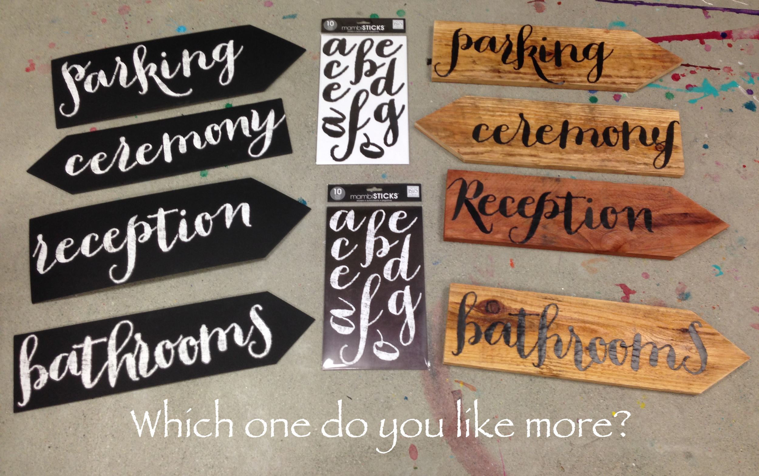 DIY wedding signs made with mambiSTICKS on wood or black corrugate.