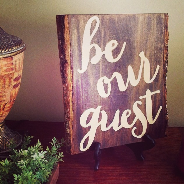 Be Our Guest Sign on wood for guest room.