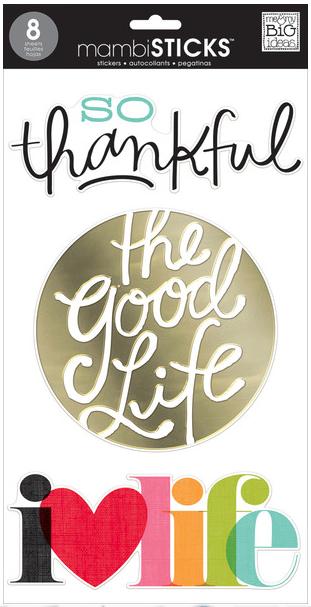 The Good Life - jumbo mambiSTICKS clear stickers | me & my BIG ideas