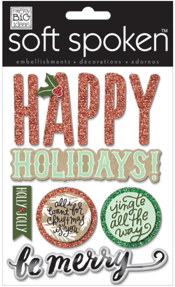 'Jingle All The Way' SOFT SPOKEN™ holiday stickers | me & my BIG ideas