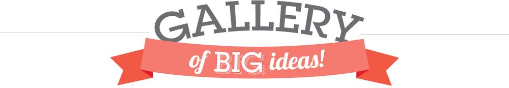 gallery+of+big+ideas.jpg