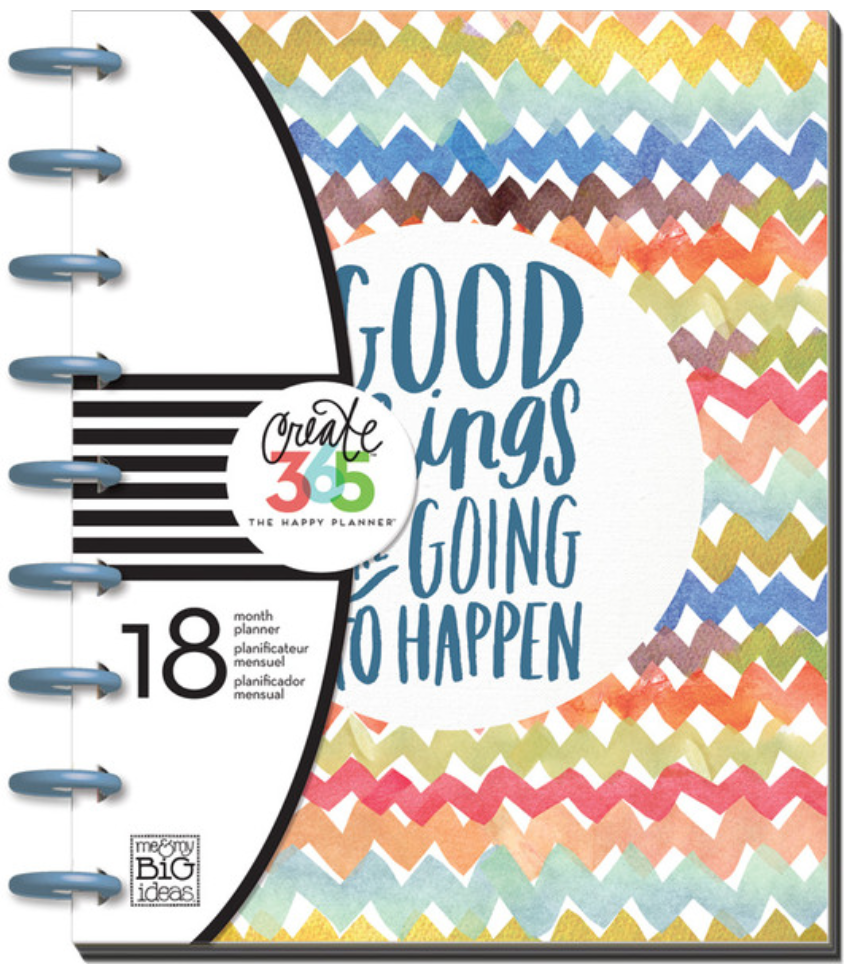 'Good Things Are Going to Happen' Create 365™ The Happy Planner™ | me & my BIG ideas