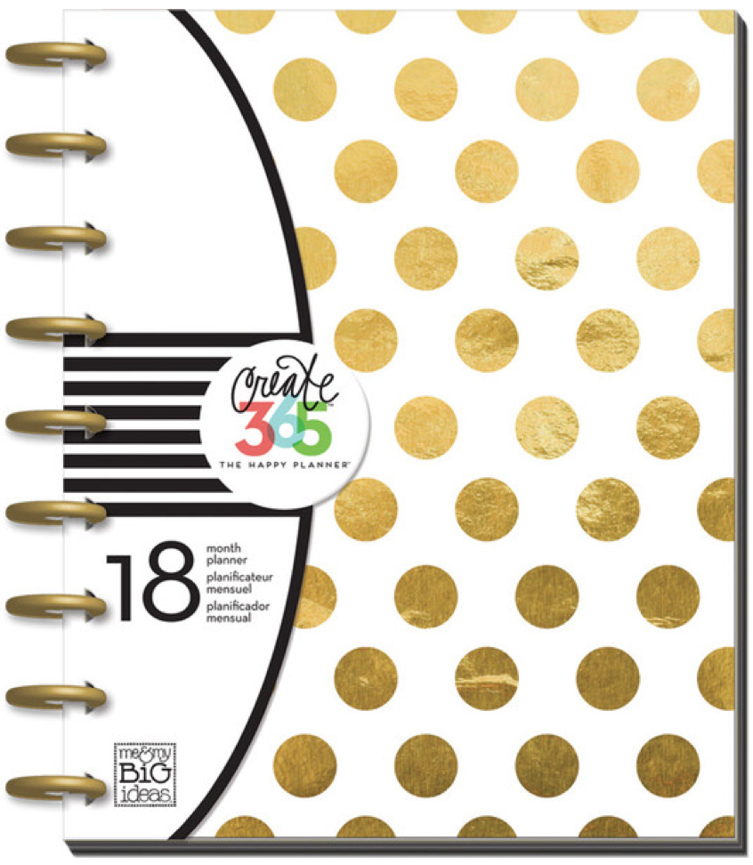 2015-2016 Gold Foil Dot Create 365™ The Happy Planner™ planner | me & my BIG ideas