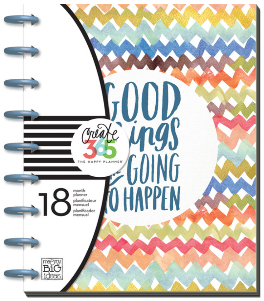 2015-2016 'Good Things Are Going To Happen' Create 365™ The Happy Planner™ | me & my BIG ideas