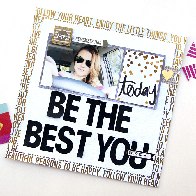 """""""Be The Best You"""" scrapbook page by mambi Design Team member Jennie McGarvey 