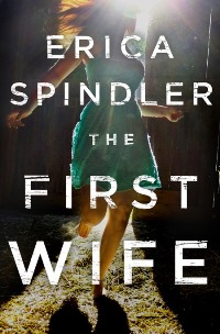 The First Wife