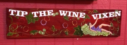 Tip the Wine Vixen--ha!