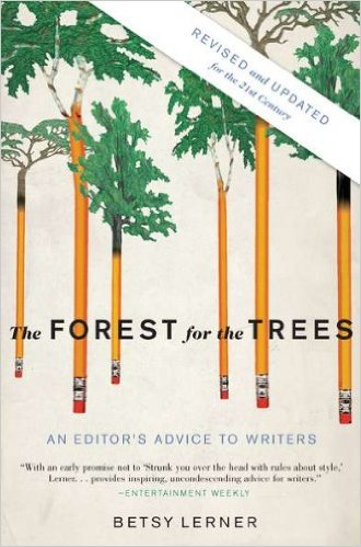 Betsy Lerner - The Forest for the Trees