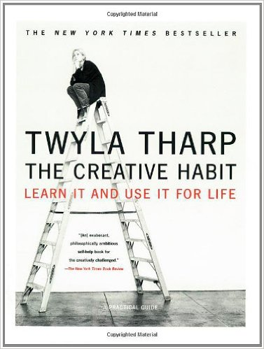 Twyla Tharp - The Creative Habit