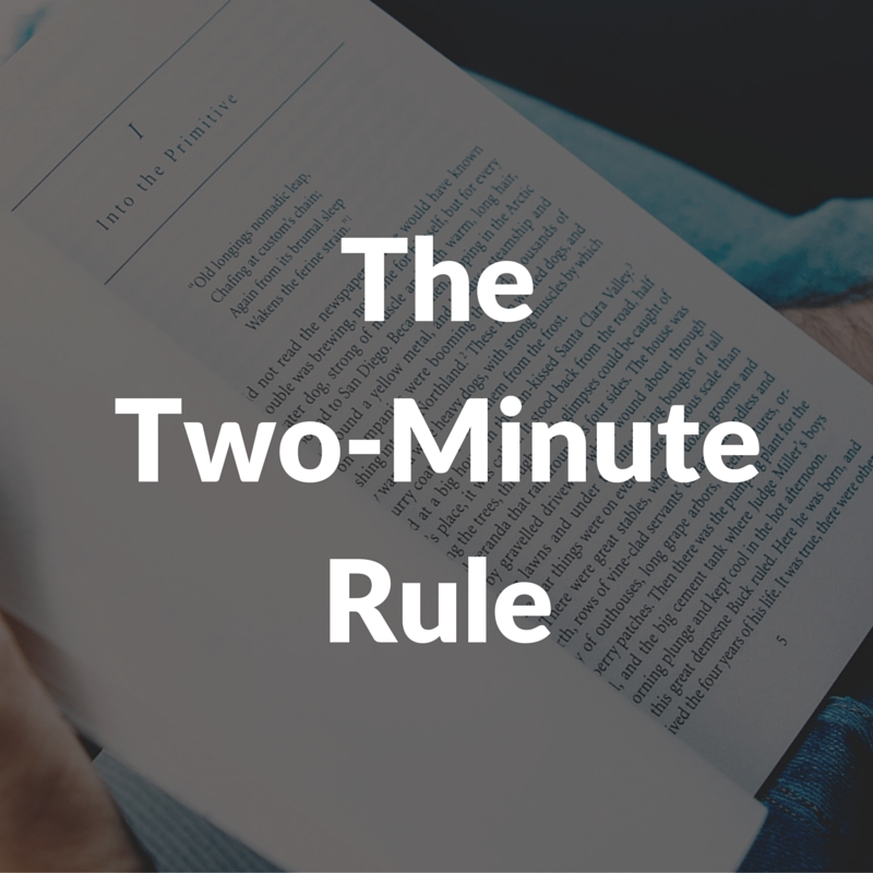 The Two-Minute Rule