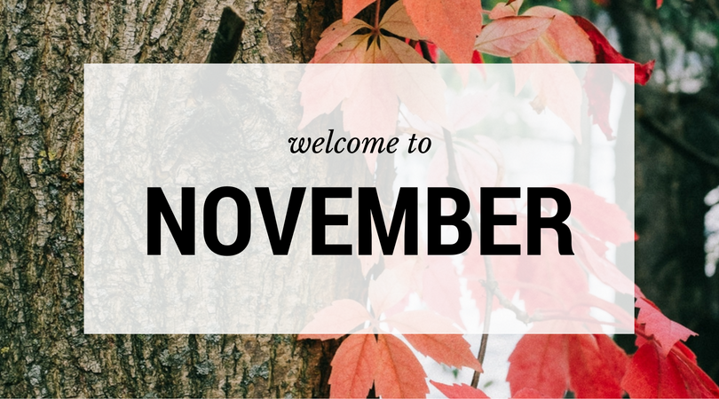 Welcome to November