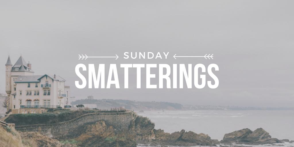 Sunday Smatterings 11.20.16