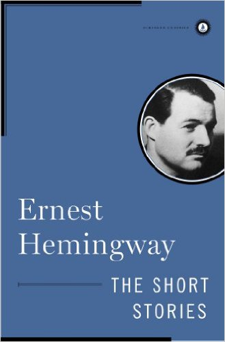 ERNEST HEMINGWAY SHORT STORIES