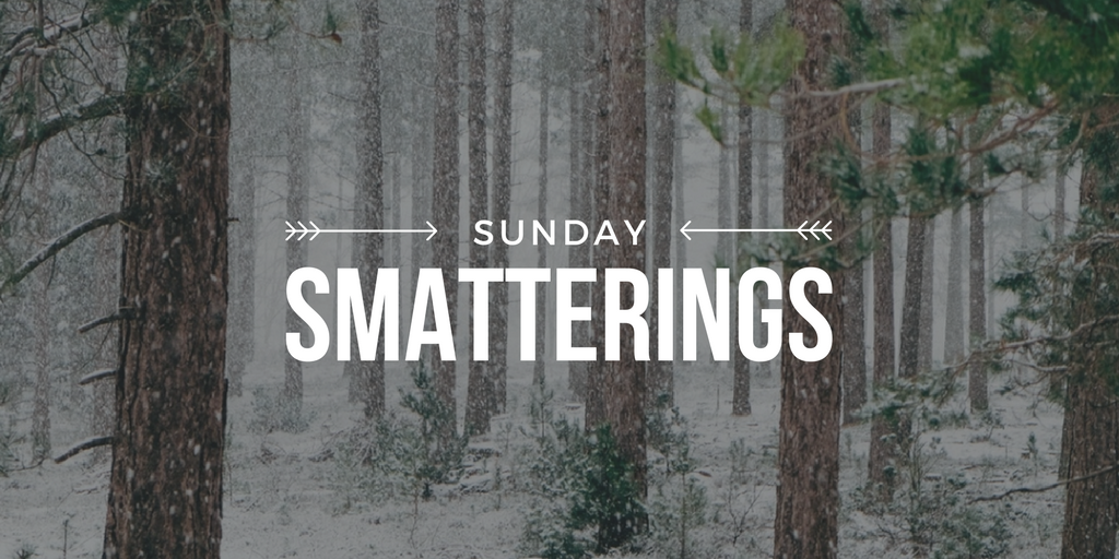 1.15.17 - Sunday Smatterings