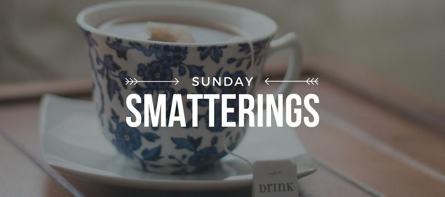 Sunday Smatterings 1.29.17
