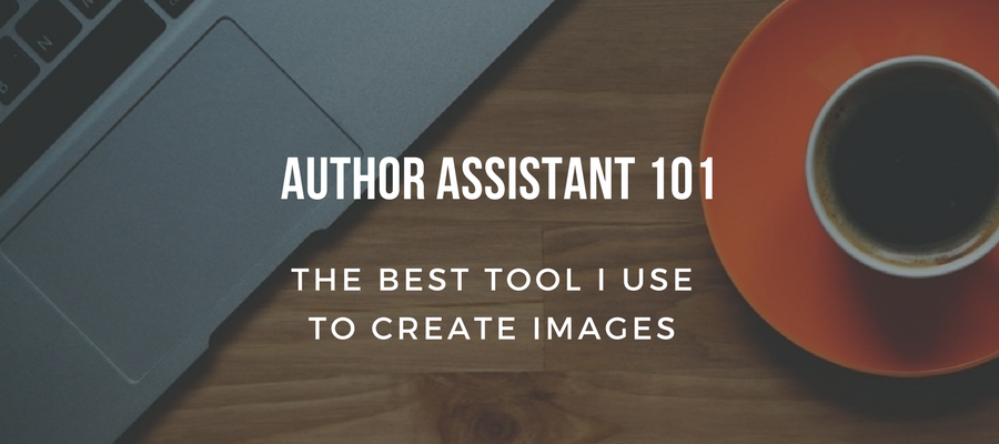 Author Assistant 101: The Best Tool I Use to Create Images