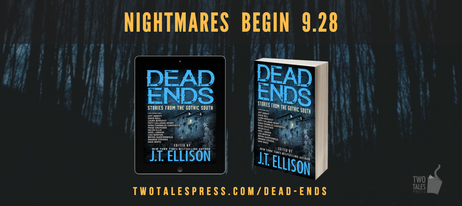 pre-order DEAD ENDS, available 9.28.17 from Two Tales Press!