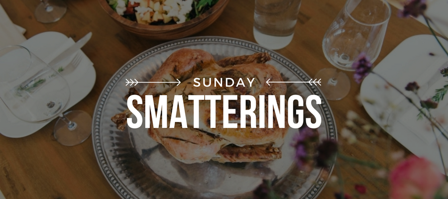 Sunday Smatterings 11.19.17
