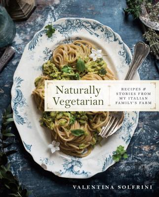 NATURALLY VEGETARIAN by Valentina Sofrini