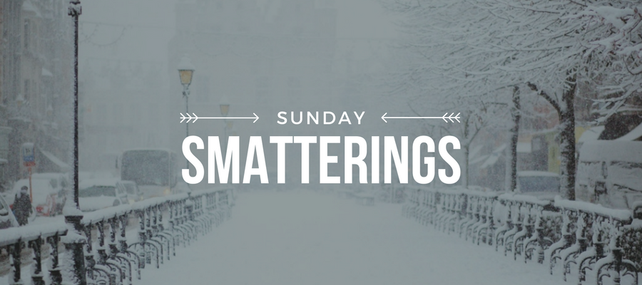 Sunday Smatterings 1.7.18