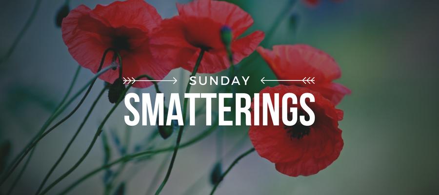 Sunday Smatterings 1.28.18