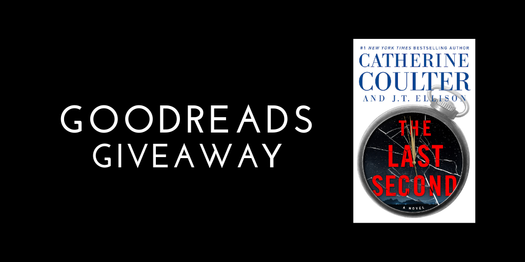 THE LAST SECOND Goodreads giveaway.png