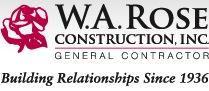 W.A. Rose Construction, Inc.