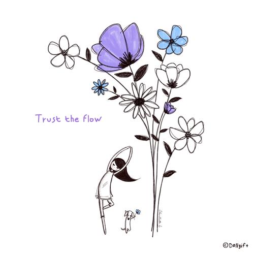 Trust The Flow