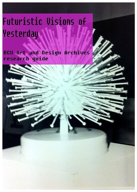 Futuristic Visions of Yesterday: Research Guide