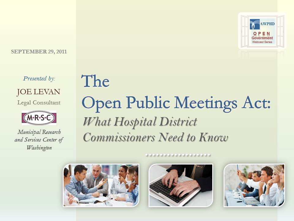 I helped organize and visually present the content for this and two other webinars in a three-session educational webinar series on open government for Public Hospital Districts offered by AWPHD and MRSC.