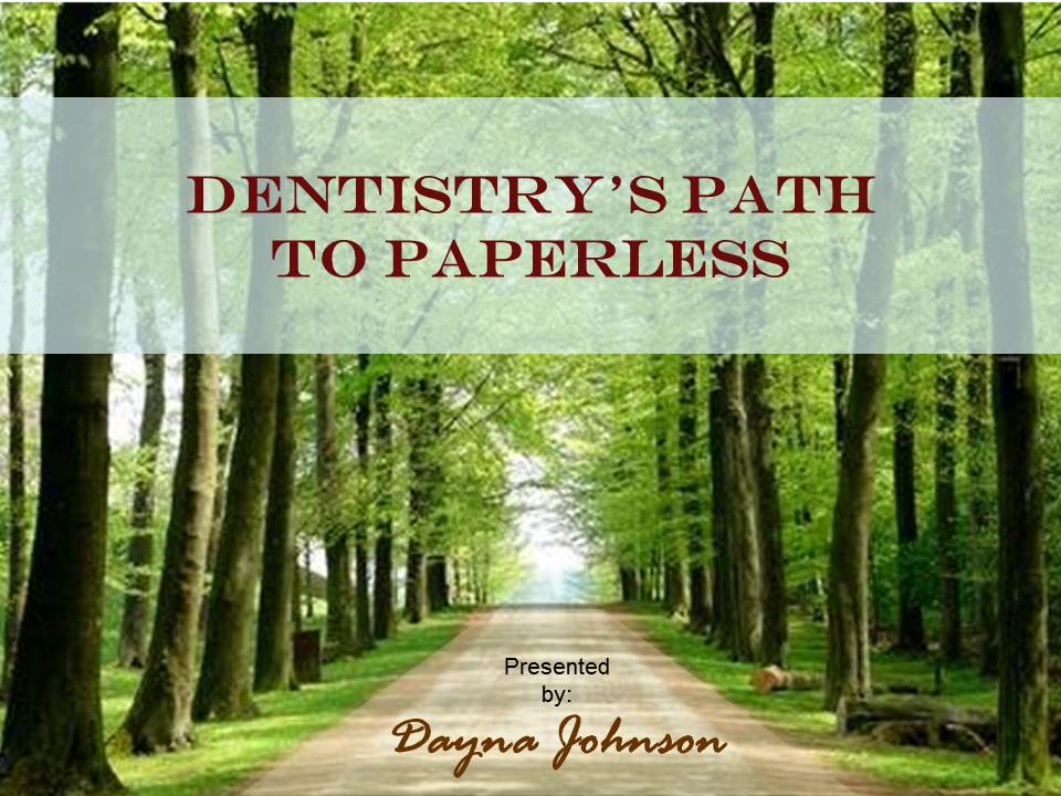 Dental Management Consultant Dayna Johnson hired me to help build this beautiful presentation to help her educate her clients on the ins and outs of shifting from paper to digital medical records.