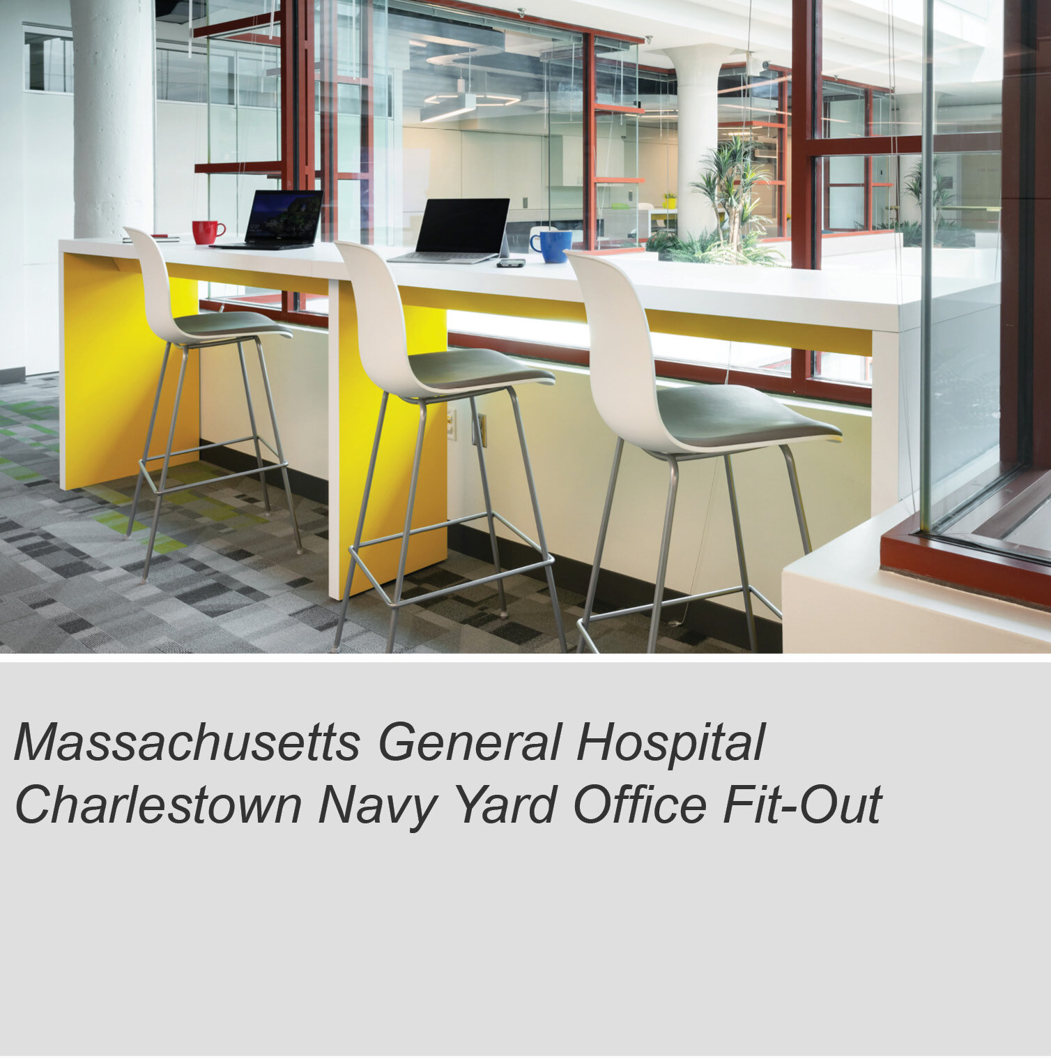 MGH Charlestown Navy Yard Fit Out