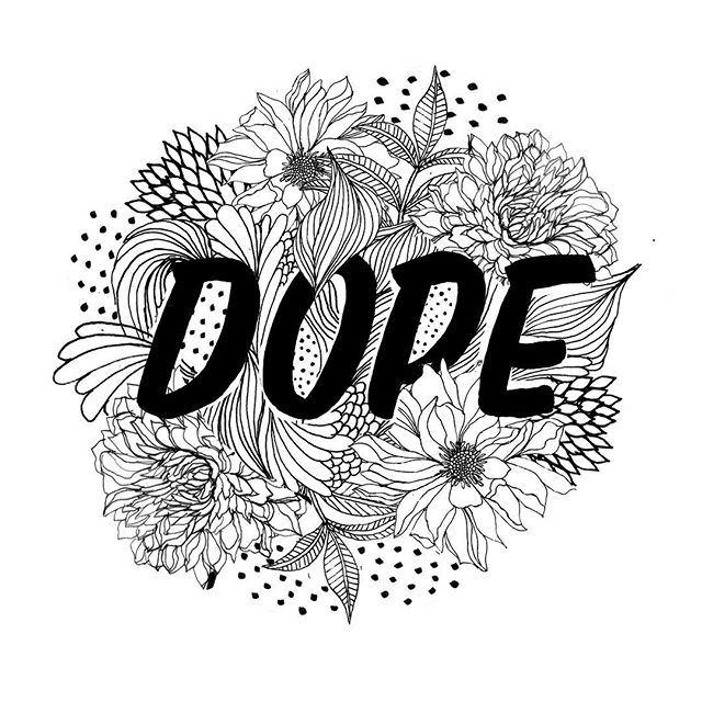 I hope everyone had a dope weekend!  #illustration #lettering #handlettering #flowers #botanical