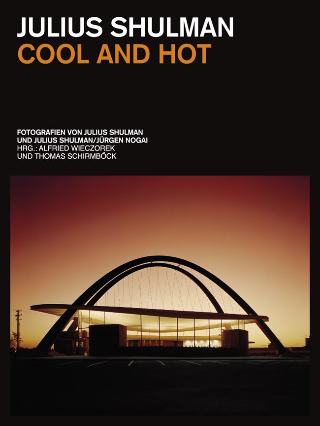Julius Shulman: Cool and Hot  Photographies by J.Shulman and J.Shulman/J.Nogai 240 Pages, Hardcover, 170 Images, 16 x 21 cm German texts by Thomas Schirmböck and Gisela Parak Ed.: Alfried Wieczorek and Thomas Schirmböck Price 19,90 € + Shipping