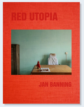 RED UTOPIA Communism 100 years after the Russian Revolution  Jan Banning Gestaltung: Peter Jonker 144 Seiten, 62 Abbildungen, Hardcover Ipso Facto (NL) / Nazraeli Press (CA, USA) 2017  49,95 Euro