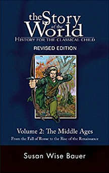 The Story of the World, The Middle Ages (Volume 2)