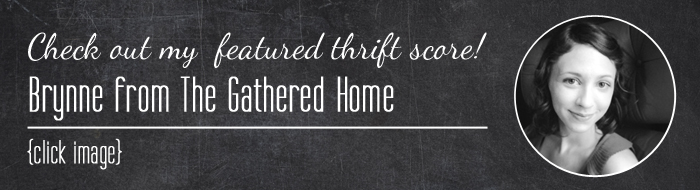 The Gathered Home, Rental Revival & Black and White Obsession Present: Thrift Score Thursday
