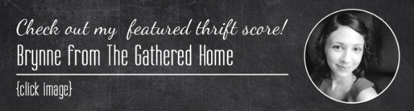 Thrift Score Thursday | Hosted by The Gathered Home, Rental Revival, & Black and White Obsession | Share your thrift score finds with #thriftscorethursday on Instagram or Twitter!