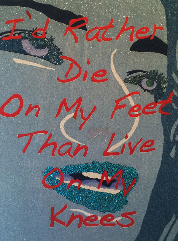 """""""I'd Rather Die on My FeetThan Live On My Knees""""  (BLUE),2013   Beads, Rhinestones andEmbroidery on Canvas, 54 x 41 in / 137 x 104 cm"""