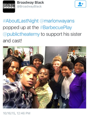 Marlon and some of Barbecue's cast tweeted a pic the same night.
