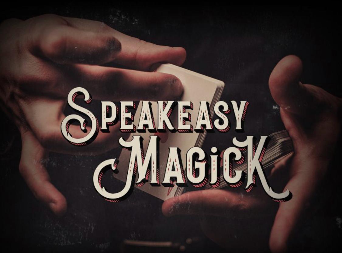 Speakeasy Magick, mckittrick hotel