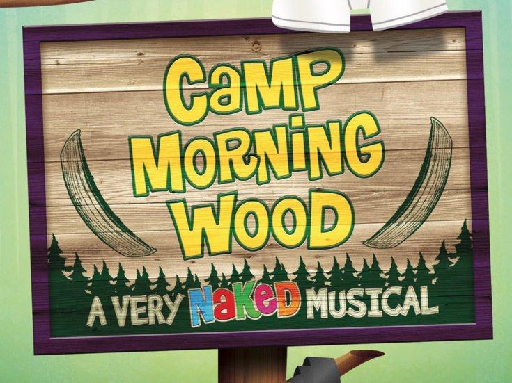 camp morning wood, camp morning wood musical, morning wood musical
